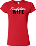 Firefighter WIFE Ladies T-shirt PFD Firefighter WIFE Ladies T-shirt PFD